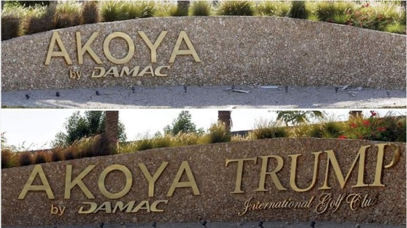 First you don't see it, then you do. Damac initially removed Trump's name after his comments on Muslims, only to restore it a couple of days after (top photo by Reuters/bottom photo by  Rahul Gajjar of Khaleej Times)